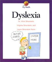 Cover of: Dyslexia (My Health) | Alvin Silverstein