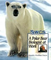 A Polar Bear Biologist at Work (Wildlife Conservation Society Books)
