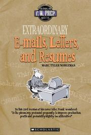 Cover of: Extraordinary e-mails, letters, and résumés | Marc Tyler Nobleman