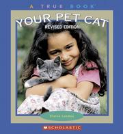 Cover of: Your Pet Cat (True Books) | Elaine Landau