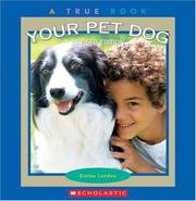Cover of: Your Pet Dog (True Books) |