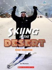 Cover of: Skiing in the Desert: Asian Innovation (Shockwave: Science in Practice)