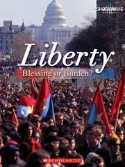 Cover of: Liberty: Blessing or Burden? (Shockwave: Social Studies) |