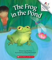 Cover of: The Frog in the Pond (Rookie Readers) | Wil Mara