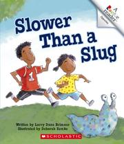 Cover of: Slower Than a Slug