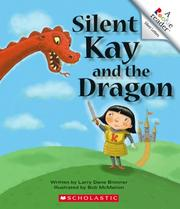 Cover of: Silent Kay And the Dragon
