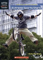 Cover of: Extreme Sports Stars (High Interest Books) | Philip Abraham