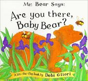 "Cover of: Mr. Bear says, ""Are you there, Baby Bear?"""