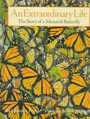 Cover of: An Extraordinary Life: The Story of a Monarch Butterfly
