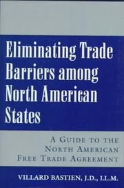 Cover of: Eliminating trade barriers among North American states | Villard Bastien