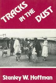 Cover of: Tracks in the dust | Stanley W. Hoffman