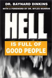 Cover of: Hell Is Full of Good People | Baynard Dinkins