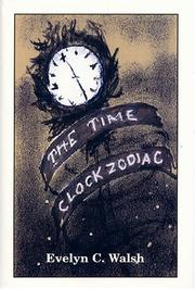 Cover of: The Time Clock Zodiac | Evelyn C. Walsh