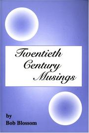 Cover of: Twentieth Century Musings | Bob Blossom