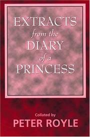 Cover of: Extracts from the Diary of a Princess - A satirical portrait of the British royal family