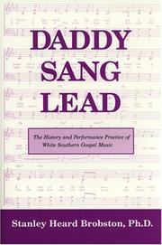 Cover of: Daddy Sang Lead | Stanley Heard, Ph.D. Brobston
