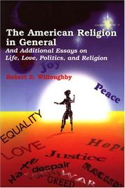 Cover of: The American Religion in General | Robert E. Willoughby