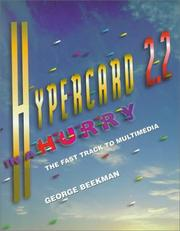 Cover of: HyperCard 2.2 in a hurry: the fast track to multimedia