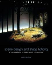 Cover of: Scene design and stage lighting | W. Oren Parker