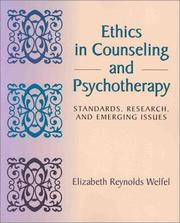 ethical aspects in counseling Chapter 3: ethical issues in helping multiple-choice questions 301 identify the correct listing of the six basic ethical principles in counseling.