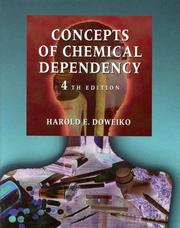 Cover of: Concepts of chemical dependency | Harold E. Doweiko