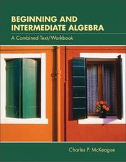 Cover of: Beginning and Intermediate Algebra With Infotrac