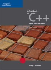 Cover of: A First Book of C++, From Here to There | Gary J. Bronson