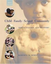 Cover of: Child, Family, School, Community | Roberta M. Berns