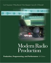 Modern Radio Production by Carl Hausman, Philip Benoit, Frank Messere, Lewis B. O'Donnell