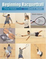 Cover of: Beginning racquetball | Cheryl Norton