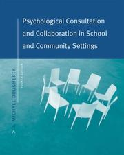 Cover of: Psychological consultation and collaboration in school and community settings