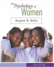The psychology of women by Margaret W. Matlin