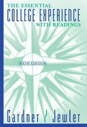 The Essential College Experience with Readings by John N. Gardner, A. Jerome Jewler