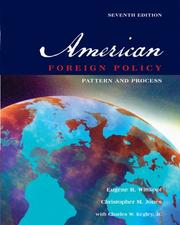 American Foreign Policy by Eugene R. Wittkopf, Christopher M. Jones, Jr., Charles W. Kegley