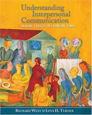 Cover of: Understanding Interpersonal Communication | Richard West