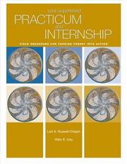 Cover of: Your Supervised Practicum And Internship: Field Resources For Turning Theory Into Action