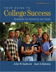 Your Guide to College Success by John W. Santrock
