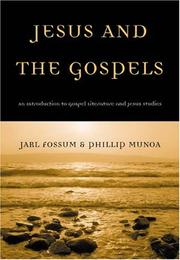 Cover of: Jesus and the Gospels | Jarl Fossum