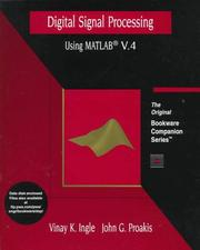 Cover of: Digital signal processing using MATLAB V.4 | Vinay K. Ingle