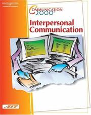 Cover of: Communication 2000: Interpersonal Communication | Agency for Instructional Technology