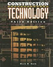 Cover of: Construction technology | Mark W. Huth
