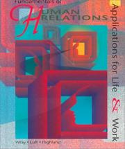 Cover of: Fundamentals of human relations | Ralph D. Wray
