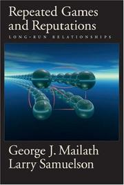 Cover of: Repeated games and reputations | George Joseph Mailath