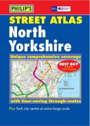 Cover of: Street Atlas North Yorkshire: Unique Comprehensive Coverage with Time-Saving Through-Routes |