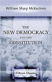 Cover of: The new democracy and the constitution