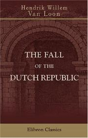 Cover of: The fall of the Dutch republic
