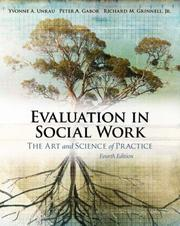 Cover of: Evaluation in Social Work: The Art and Science of Practice