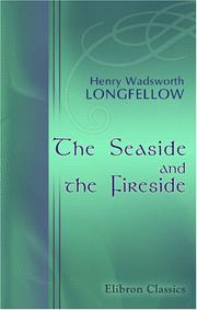 Cover of: The seaside and the fireside