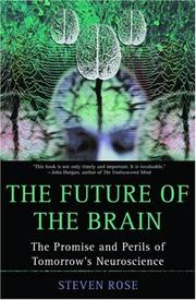 Cover of: The Future of the Brain: The Promise and Perils of Tomorrow's Neuroscience