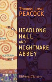 Cover of: Headlong Hall and Nightmare Abbey | Thomas Love Peacock
